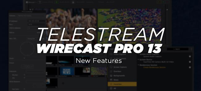 Wirecast Pro 13 Full Features Download