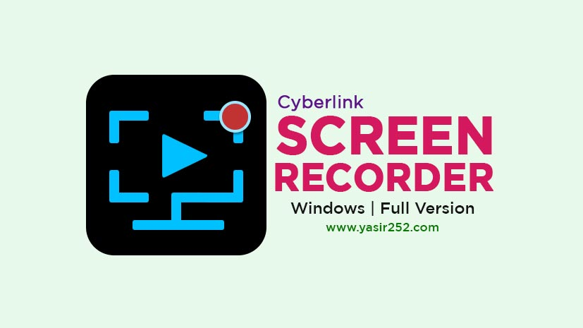 Download Cyberlink Screen Recorder Full With Crack